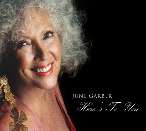 June Garber Here's to You CD Cover